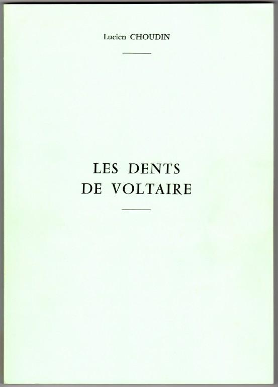 1992 Lucien Choudin Les dents de Voltaire
